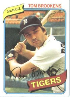 Tom Brookens played ten seasons for the Detroit Tigers.