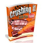 Crushing it with YouTube Videos Tips and Techniques | Master Resale Rights Internet Marketing Info Products Superstore
