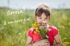 Sorria! É um novo dia!