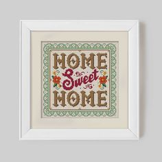 Hey, I found this really awesome Etsy listing at https://www.etsy.com/uk/listing/187360461/home-sweet-home-cross-stitch-pattern