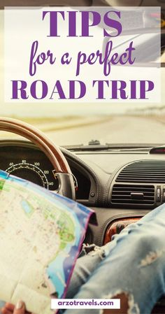 Travel Tips for a perfect road trip - so that you can have a great trip, too. Things you need for a road vacation.