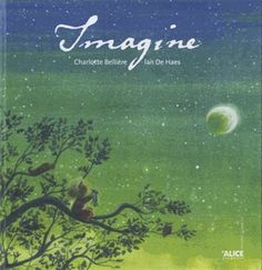 Imagine - CHARLOTTE BELLIÈRE - IAN DE HAES