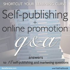 My self-publishing adventures: Q+A | Danielle http://Raine.com