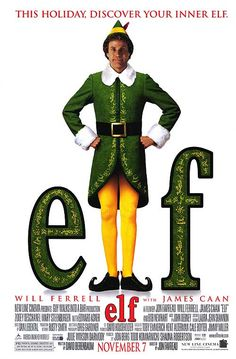 Elf...who doesn't love this movie?