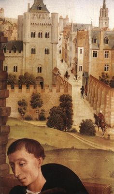 - Rogier van der Weyden (1400-1464) Bladelin Triptych: central panel [detail) Oil on oak 1445-1450. An imaginary view of  a  Flemish town