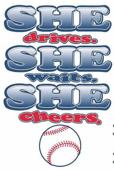 Hey, I found this really awesome Etsy listing at https://www.etsy.com/listing/182852114/she-drives-she-waits-she-cheers-baseball