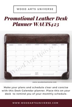 Promotional Leather Desk Planner Promotional Products From Wood Arts Universe Social Media Pages, Desk Calendars, Getting Organized, Wood Art, Gift Guide, Gifts For Kids, How To Apply, Messages, How To Plan