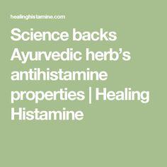Science backs Ayurvedic herb's antihistamine properties | Healing Histamine