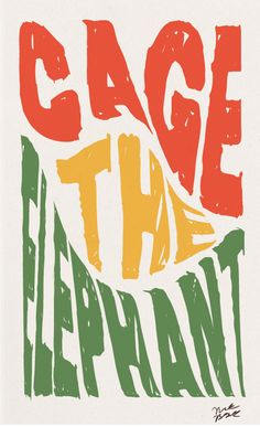 Cage-The-Elephant #music #graphicdesign #typography