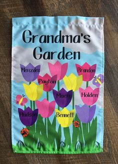 Grandmas Garden, Home And Garden Store, Flag Stand, Grandma And Grandpa, Spring Garden, Garden Flags, Grandkids, Tulips, Names