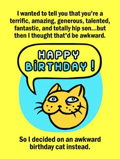 Always Wanted To Tell Your Son How Amazing He Is You But Didnt Know Here Go A Super Funny Bi Birthday Cards