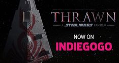 """Thrawn: A Star Wars Fan Film's Instagram profile post: """"Our Indiegogo campaign, to raise funds for the film, is OFFICIALLY LIVE! (Link in Bio!) #starwars #thrawn #fanfilm #indiegogo #campaign"""""""