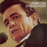 """Johnny Cash At Folsom Prison"" by Johnny Cash (1969)"
