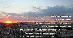 """EVANGELIO DE JUAN: """"NO ESTOY SOLO"""" JU 16, 31-32"""