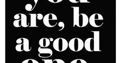 Oliver Gal 'Whatever You Are, Be a Good One' Wall Art | Abraham Lincoln, Lincoln and Abraham Lincoln Quotes