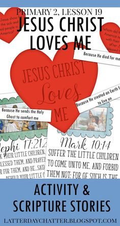 Latter-Day Chatter: {CTR} Primary 2, Lesson 19 Fun activities and scripture stories showing how Jesus loves us. PERFECT!