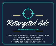 Retarget your Followers on Facebook. Retarget your: -Website Visitors -Video Viewers -Email List Recipients.