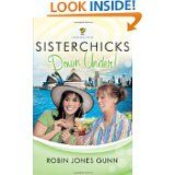 The Sisterchick Series. I have read books 1-3