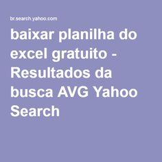 baixar planilha do excel gratuito - Resultados da busca AVG Yahoo Search