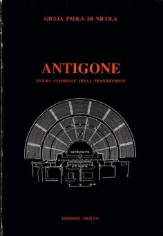 G. P. Di Nicola Antigone figura femminile della trasgressione Ed. Tracce  L5827
