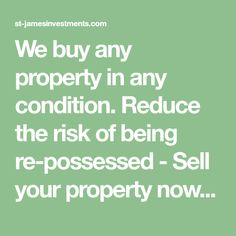 We buy any property in any condition. Reduce the risk of being re-possessed - Sell your property now - No fees, No estate agents, No obligation offer. Estate Agents, Investing, Conditioner, London, London England