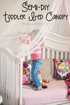 Fast u0026 Easy Semi DIY Toddler Bed Canopy  sc 1 st  Pinterest & Toddler canopy bed plans and instructions. Easier than you think ...