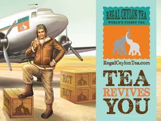 Regal Ceylon Tea 'Tea Revives You' ad depicts wartime pilot standing with crates of tea in front of cargo plane