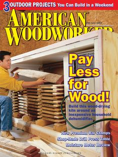 By Dave Munkittrick Want a truly cheap and easy way to dry lumber? It's the most economical method for removing water from wood… Woodworking Skills, Woodworking Magazine, Woodworking Shop, Woodworking Projects, Solar Kiln, Drill Press Table, Wood Kiln, Small Wood Projects, Diy Projects