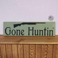Gone Hunting   Wood Sign   SKU-525