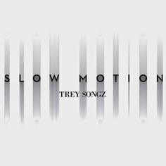Slow Motion – Trey Songz | Lyric Video * http://voiceofsoul.it/slow-motion-trey-songz/