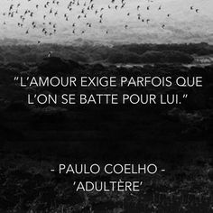 Love is a constant struggle #Adultery Paulo Coelho