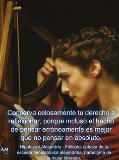 Hipatia de Alejandría . Filósofa - Maestra neoplatónica  -   Paradigma de la mujer liberada