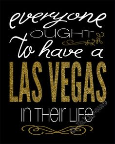 """""""Everyone Ought to Have a Las Vegas in their Life"""" Gold Nevada by Jalipeno, $5.00 - Brings back memories every time you look at this! This is the perfect, personal gift for that special person in your life, to remember a wonderful time and place, vacation spot, or for any home, office or desk decor! It's a perfect last-minute gift too or bridesmaid gift! Check my shop for more cities! If I don't have what you are looking for, please message me, I LOVE to create custom orders!"""