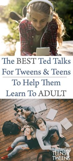 The Best Ted Talks For Teens and Tweens To Help Them Learn To Adult. Our teens a. - The Best Ted Talks For Teens and Tweens To Help Them Learn To Adult. Our teens and tweens love thei - Raising Teenagers, Parenting Teenagers, Parenting Styles, Parenting Advice, Parenting Classes, Parenting Quotes, Parenting Websites, Kids Websites, Ted Talks For Kids