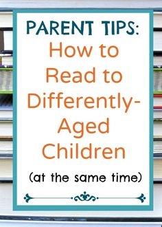 Tips from a mom of boys on reading to kids of different ages at the same time. It can be done!
