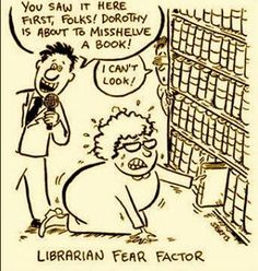 Librarian fear factor...