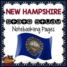 New Hampshire State Study Notebooking Pages