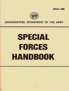 US Army Special Forces Handbook - Rational Survivor has been putting together Digital Downloads for the Prepper
