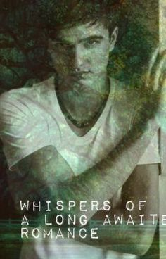 Whispers of A Long Awaited Romance - LuciiWriter101
