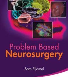 Problem Based Neurosurgery PDF