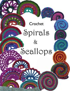 This Digital Ebook (17 pages) is a collection of 7 crochet scallops & 6 crochet spirals patterns - Spiral are made as separate motifs - Scallop