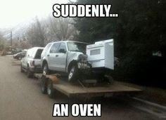 And suddenly, an oven