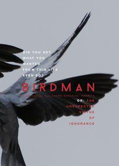 BIRDMAN      or: the unexpected virtue of ignorance      Alejandro González Iñárritu
