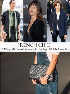 French Chic - das wirkt immer so unbeschwert. Wir holen uns hier ein paar Inspirationen! Und klären die Frage: Was würden Französinnen niemals tragen?
