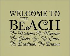 Welcome to the beach..... Beach Wall Quotes Words Sayings Removable Wall Lettering