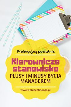 Plusy i minusy bycia kierownikiem - poznaj cienie i blaski piastowania kierowniczego stanowiska - blog Kobiece Finanse #manager #managerwspodnicy #managernaobcasach #naobcasach #management #kierownik #kariera #rozwój #praca #job #career Blog, Marketing, Blogging
