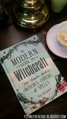 Book Review: The Modern Guide to Witchcraft by Skye Alexander