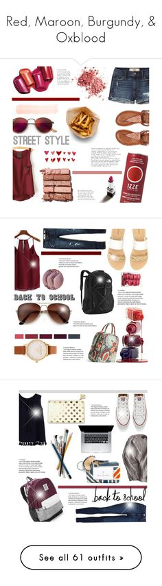 """""""Red, Maroon, Burgundy, & Oxblood"""" by littledesigns ❤ liked on Polyvore featuring Ray-Ban, Hollister Co., Bobbi Brown Cosmetics, Roxy, WALL, Soludos, The North Face, Vera Bradley, Olivia Burton and Pierre Hermé"""