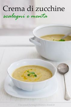 Crema di zucchine e scalogni alla menta