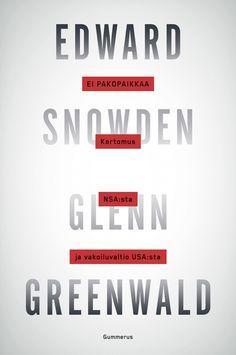 Ei pakopaikkaa - Glenn Greenwald, Edward Snowden - E-kirja Nintendo Wii, Book Worms, Persona, Washington, Signs, Layout, Page Layout, Shop Signs, Washington State